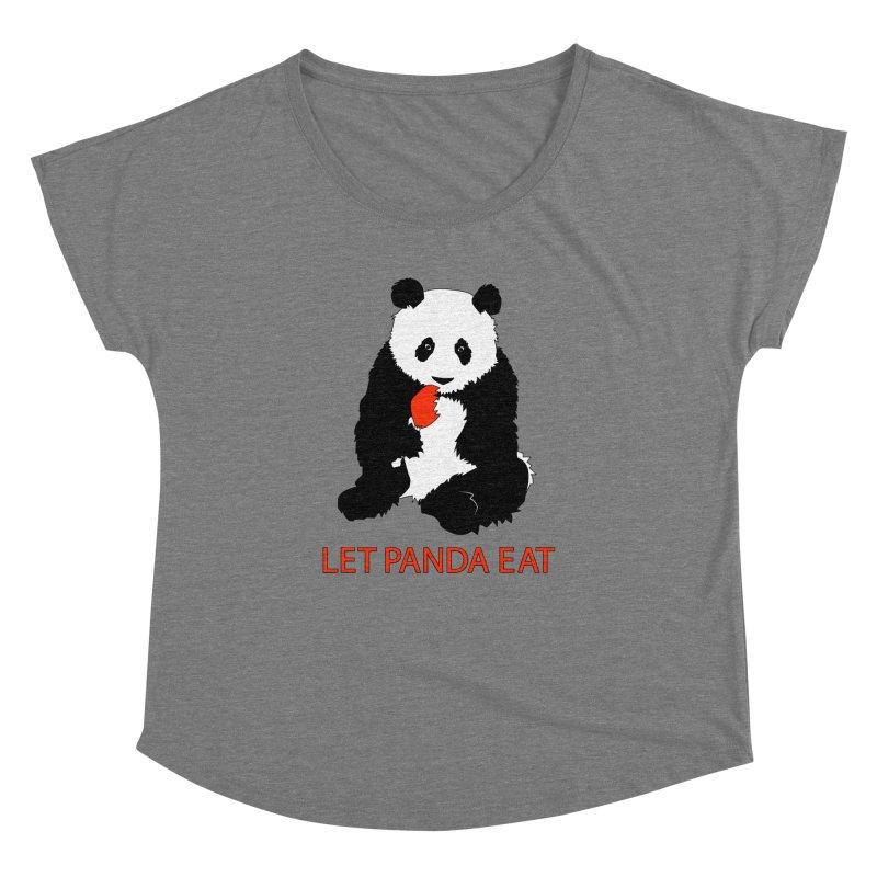 Let Panda Eat Women's Dolman by Slugamo's Threads