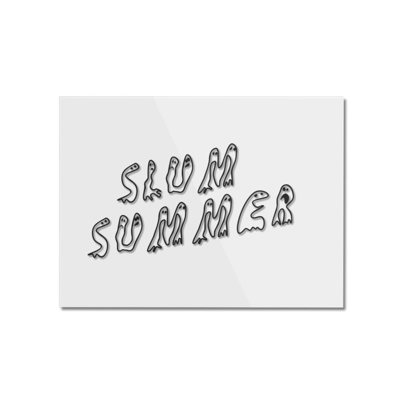 Stacked Black Text w/Shadow Home Mounted Acrylic Print by Slum Summer Merchandise