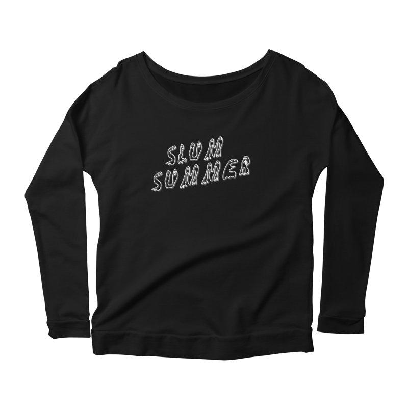 Stacked White Text w/Shadow Women's Scoop Neck Longsleeve T-Shirt by Slum Summer Merchandise