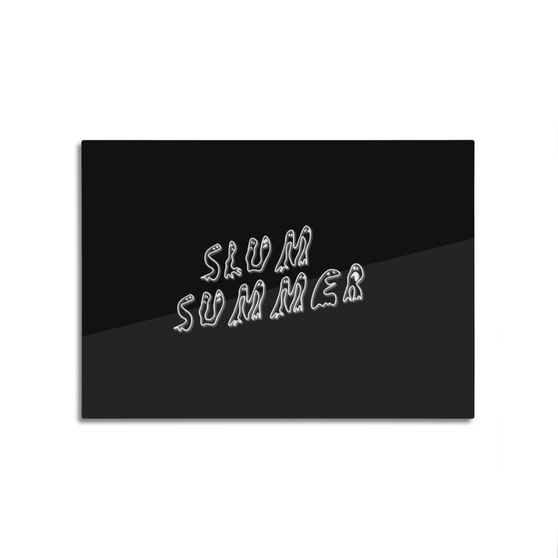 Stacked White Text w/Shadow Home Mounted Aluminum Print by Slum Summer Merchandise