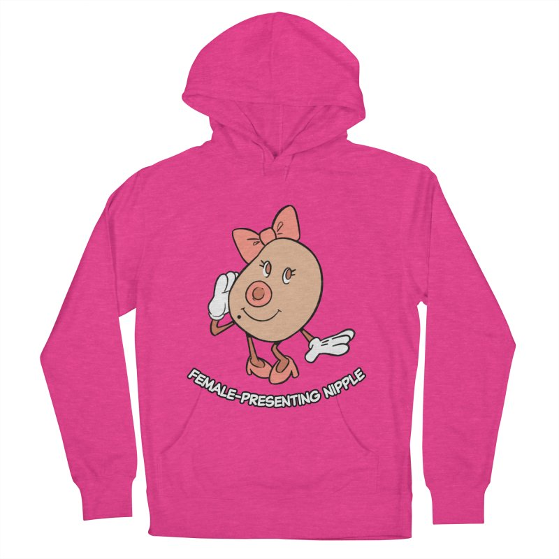 Female-Presenting Nipple Women's French Terry Pullover Hoody by Kyle Smeallie's Design Store