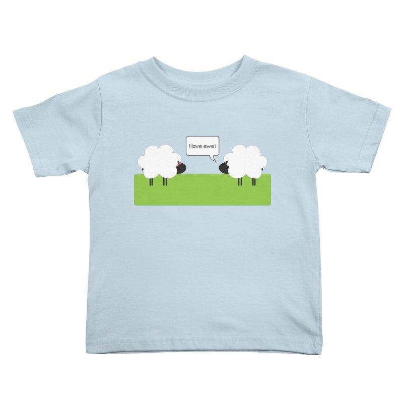 I Love Ewe Kids Toddler T-Shirt by {mostly} Smiling Sticks