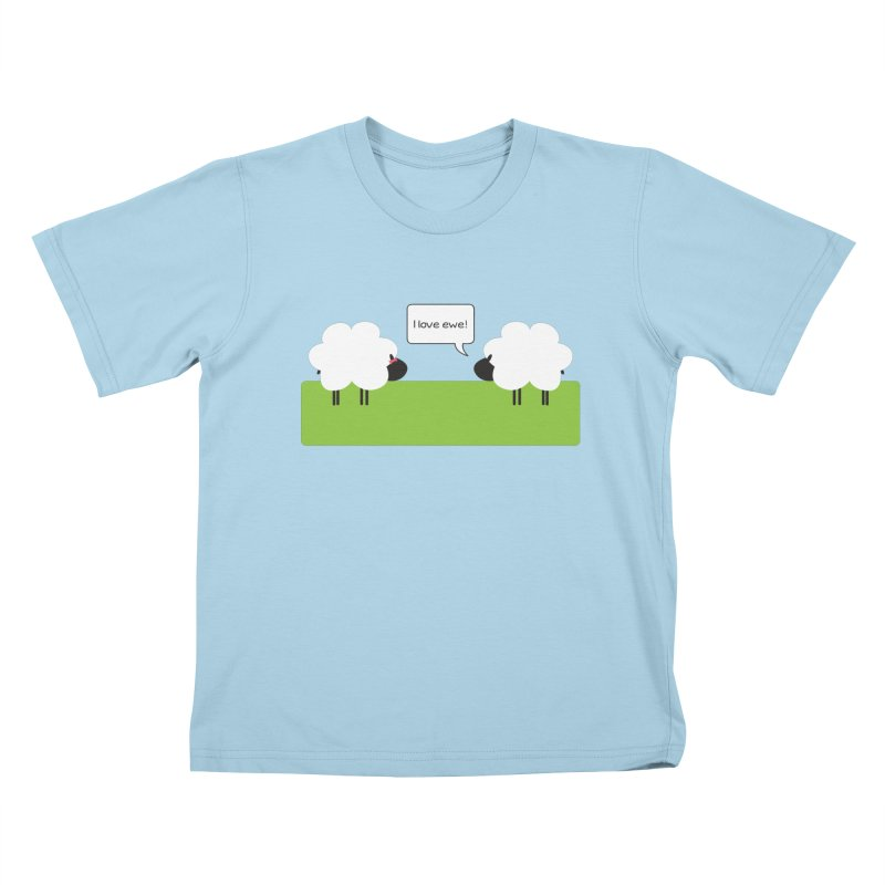 I Love Ewe in Kids T-Shirt Powder Blue by {mostly} Smiling Sticks