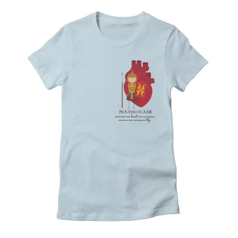 Guard Your Heart Women's T-Shirt by {mostly} Smiling Sticks