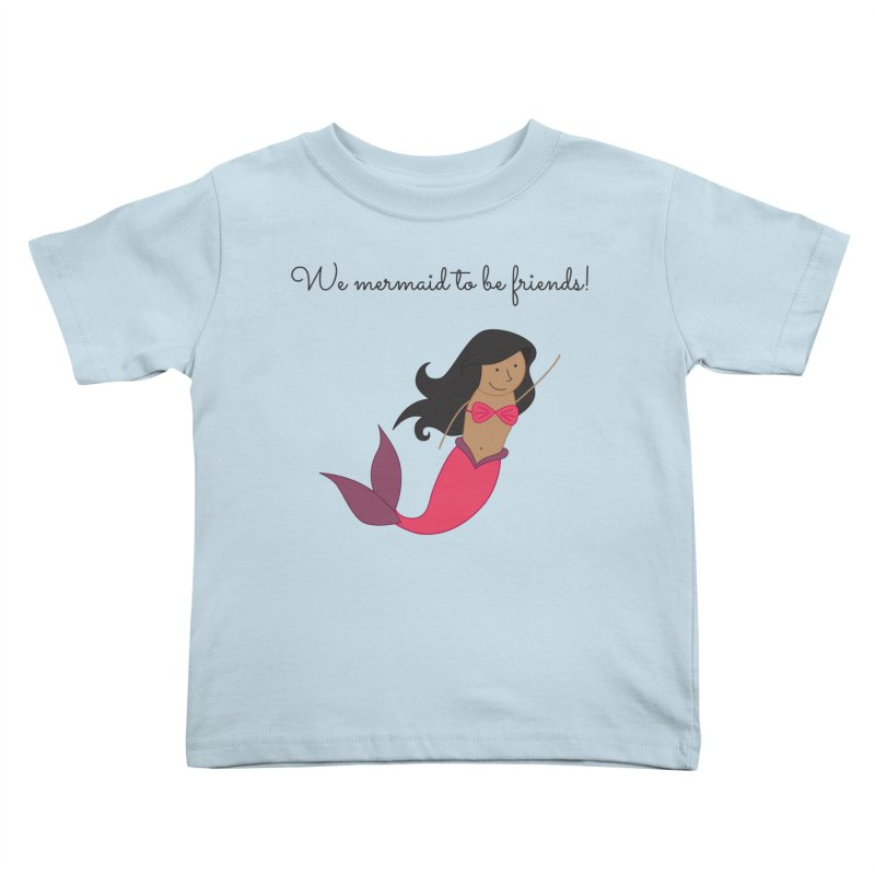 Mermaid Kids Toddler T-Shirt by {mostly} Smiling Sticks
