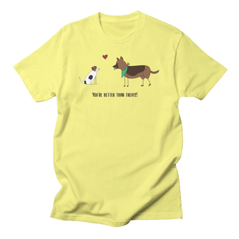 Better Than Treats Men's T-Shirt by {mostly} Smiling Sticks