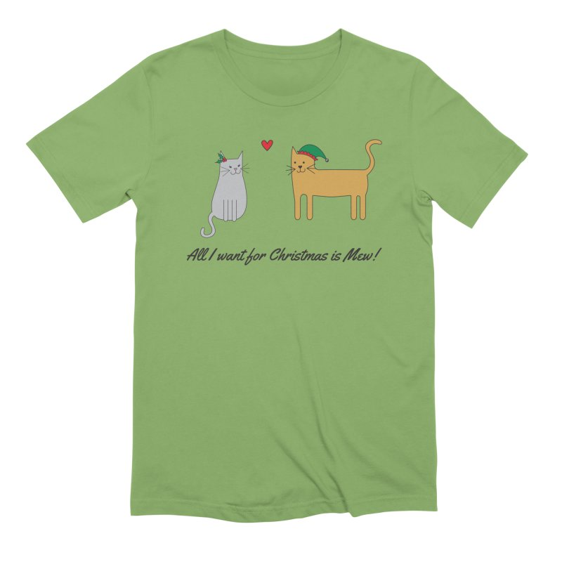 All I Want For Christmas Men's Extra Soft T-Shirt by {mostly} Smiling Sticks