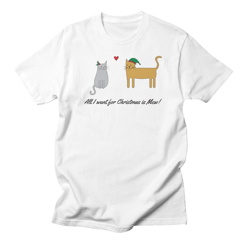 All I Want For Christmas Men's Regular T-Shirt by {mostly} Smiling Sticks