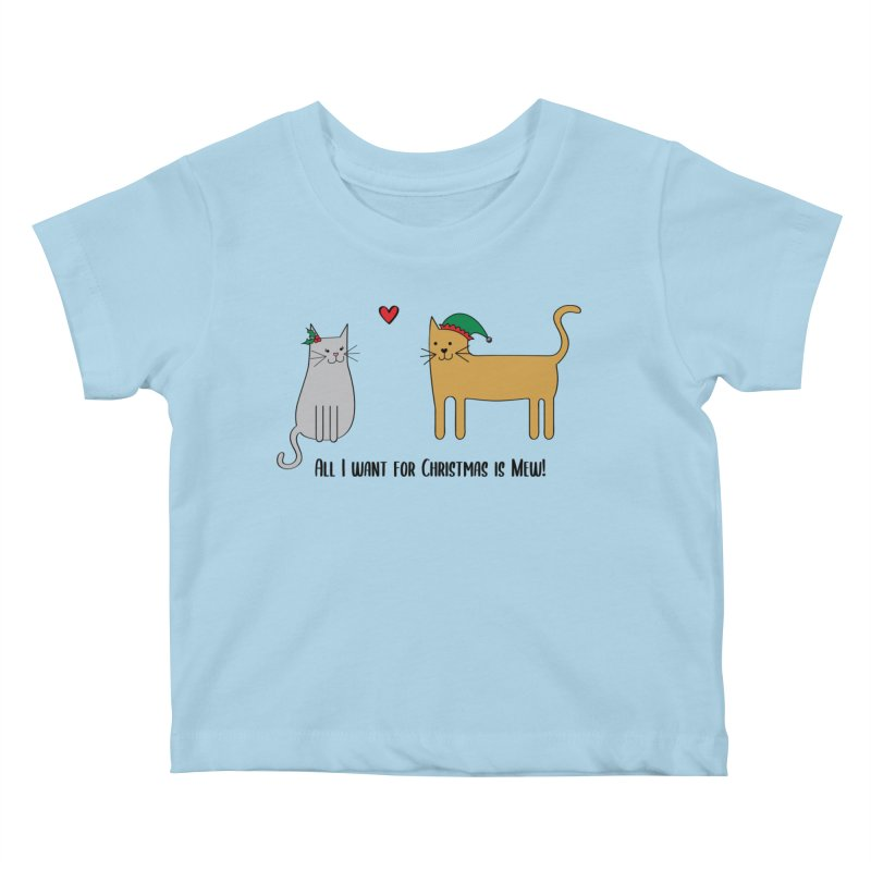 All I Want For Christmas Kids Baby T-Shirt by {mostly} Smiling Sticks