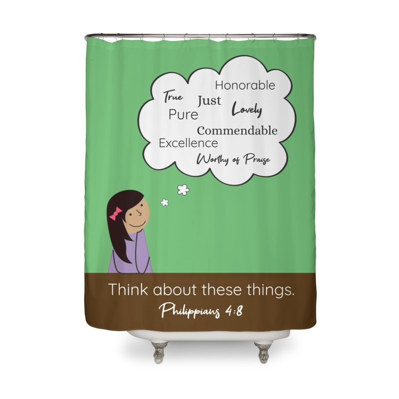 Think About These Things Home Shower Curtain by {mostly} Smiling Sticks