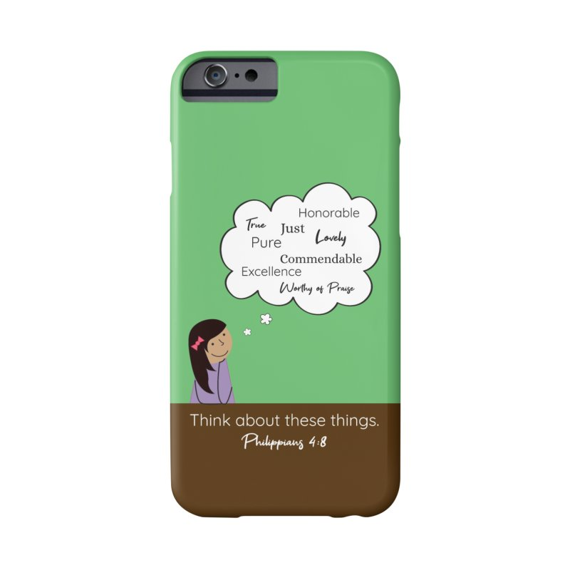 Think About These Things Accessories Phone Case by {mostly} Smiling Sticks