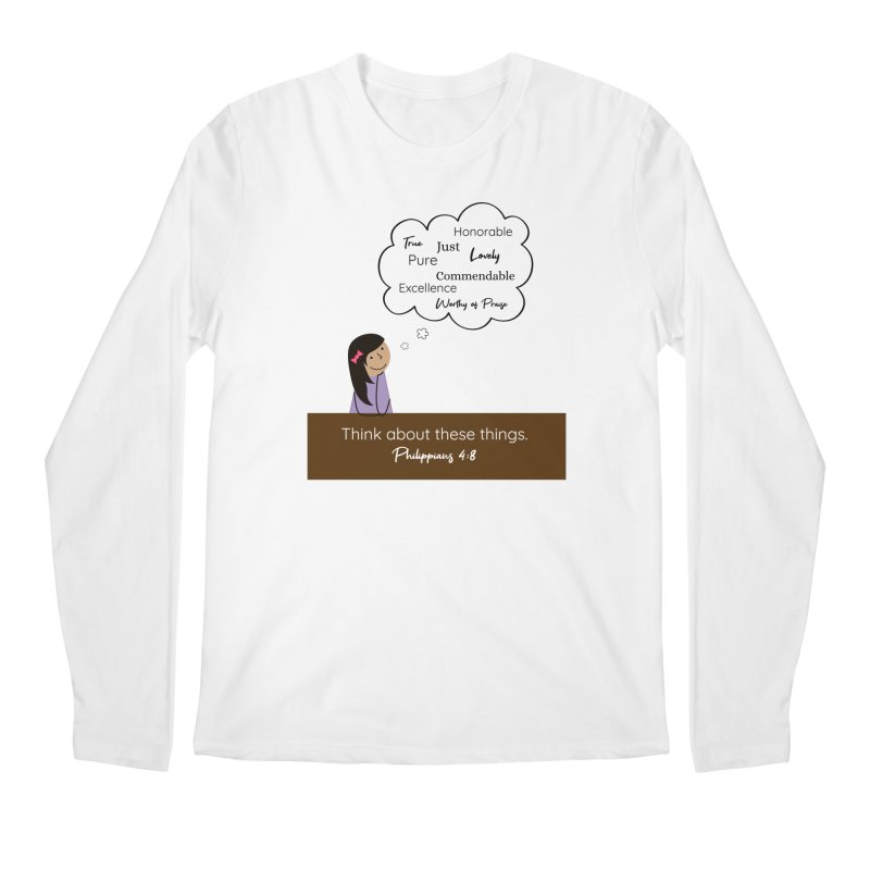 Think About These Things Men's Longsleeve T-Shirt by {mostly} Smiling Sticks