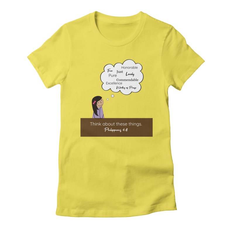 Think About These Things Women's T-Shirt by {mostly} Smiling Sticks