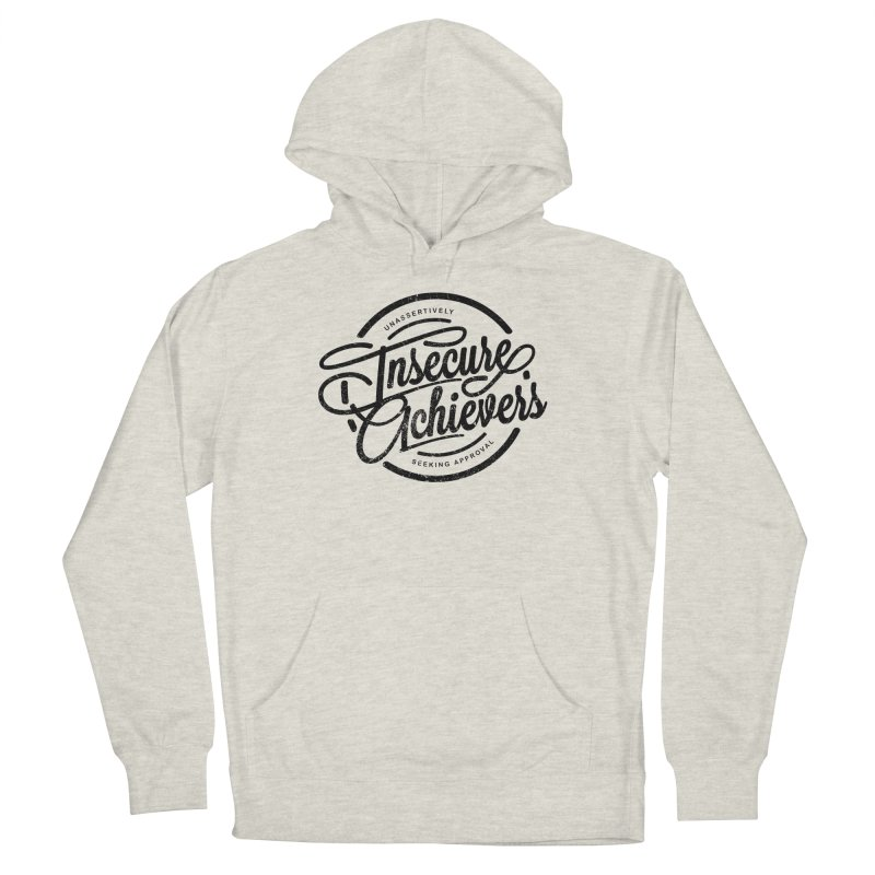 Insecure Achievers Men's Pullover Hoody by smith's Artist Shop