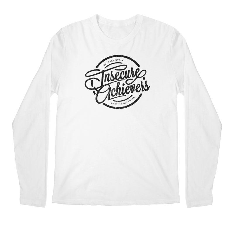 Insecure Achievers Men's Longsleeve T-Shirt by smith's Artist Shop