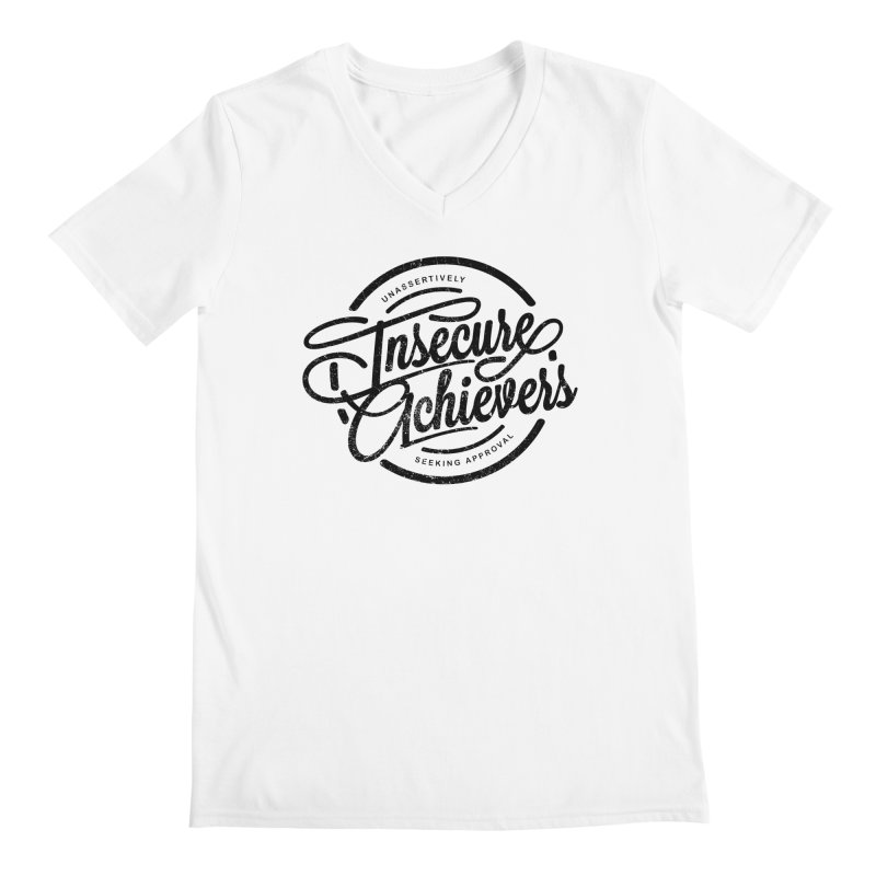 Insecure Achievers Men's V-Neck by smith's Artist Shop