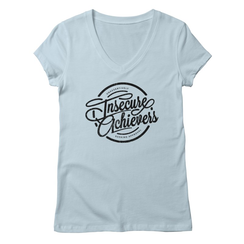 Insecure Achievers Women's V-Neck by smith's Artist Shop