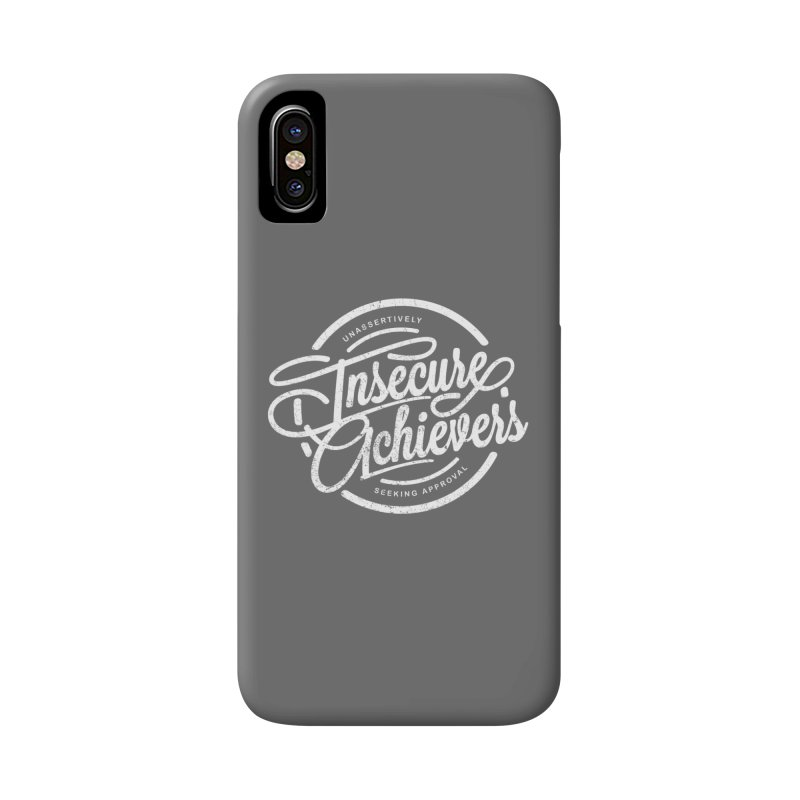 Insecure Achievers Accessories Phone Case by smith's Artist Shop