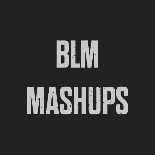Blm-Mashups