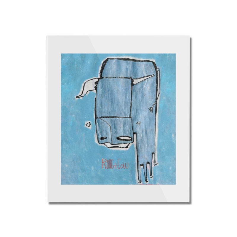 Rough Cow: Steely Dancer Home Mounted Acrylic Print by Smokeproof