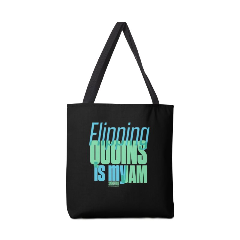 Flipping Quoins is My Jam Accessories Bag by Smokeproof