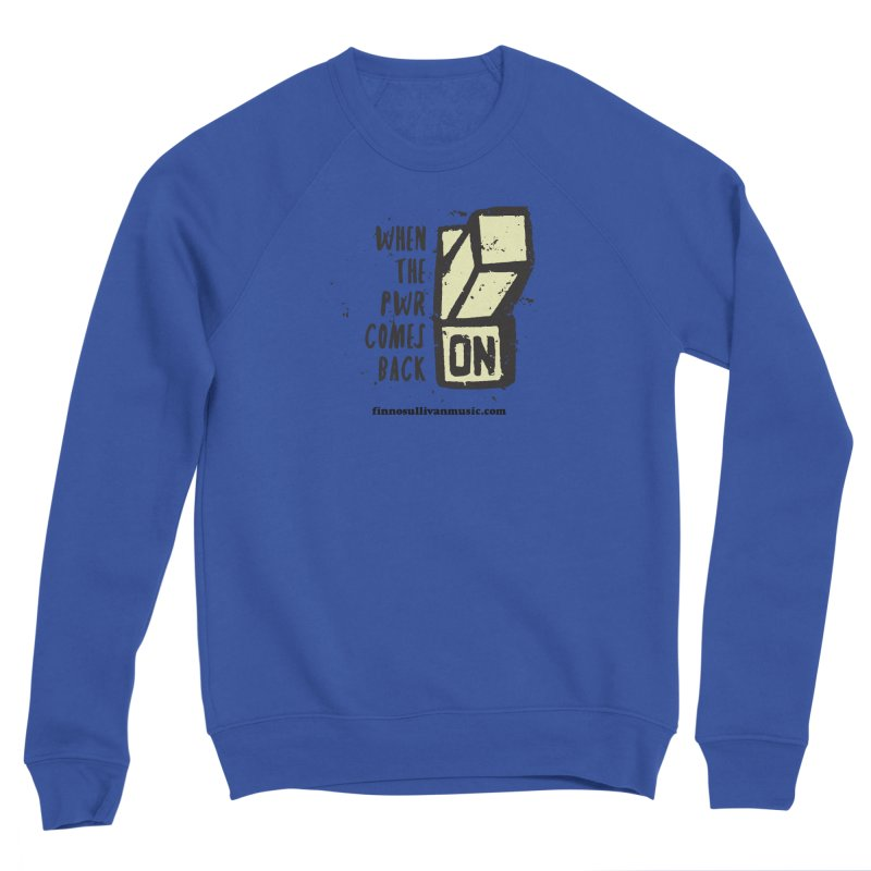 When the Pwr Men's Sweatshirt by Smokeproof