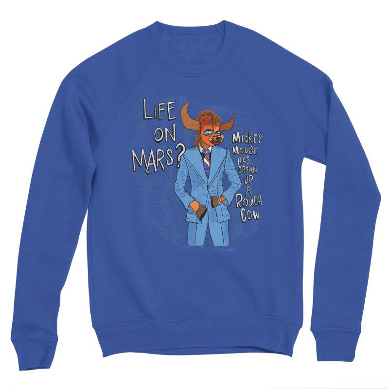 Life on Mars? Men's Sweatshirt by Smokeproof