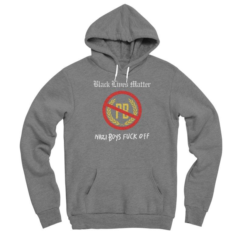 BLM Mashup: Nazi Boys F**k Off! Women's Pullover Hoody by Smokeproof
