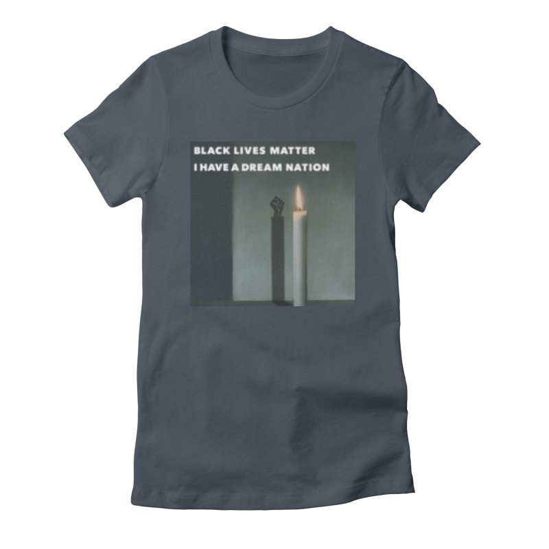 BLM Mashup: I Have a Dream Nation Women's T-Shirt by Smokeproof