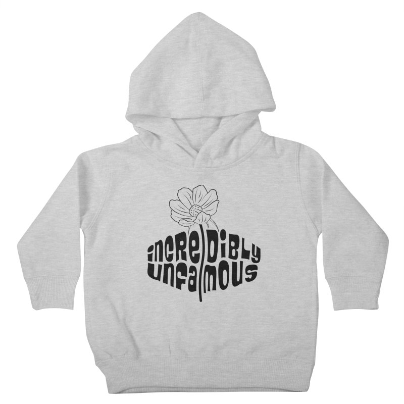 Incredibly Unfamous Flower (blk) Kids Toddler Pullover Hoody by Smokeproof