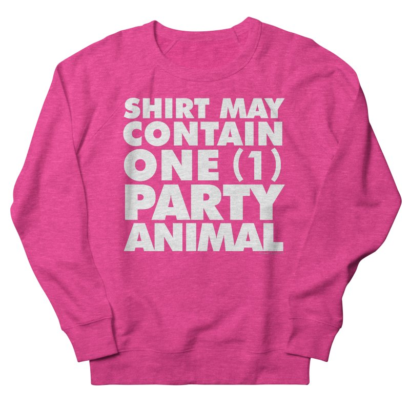 Shirt May Contain One Party Animal Men's Sweatshirt by Smokey's Tangle