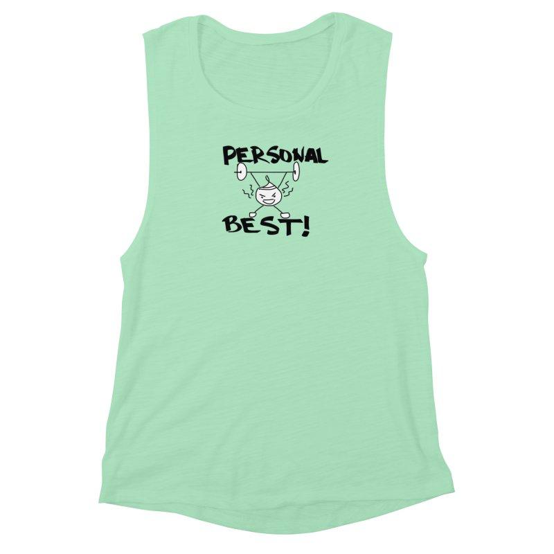 Personal Best! in Women's Muscle Tank Mint by smunchkin