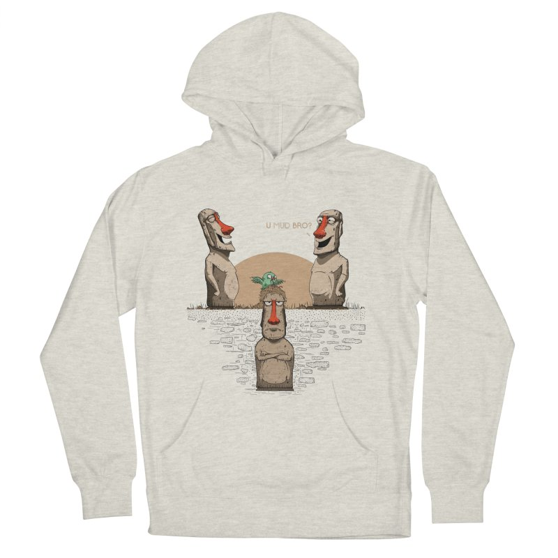 U mud bro? Men's French Terry Pullover Hoody by Gabriel Mihai Artist Shop