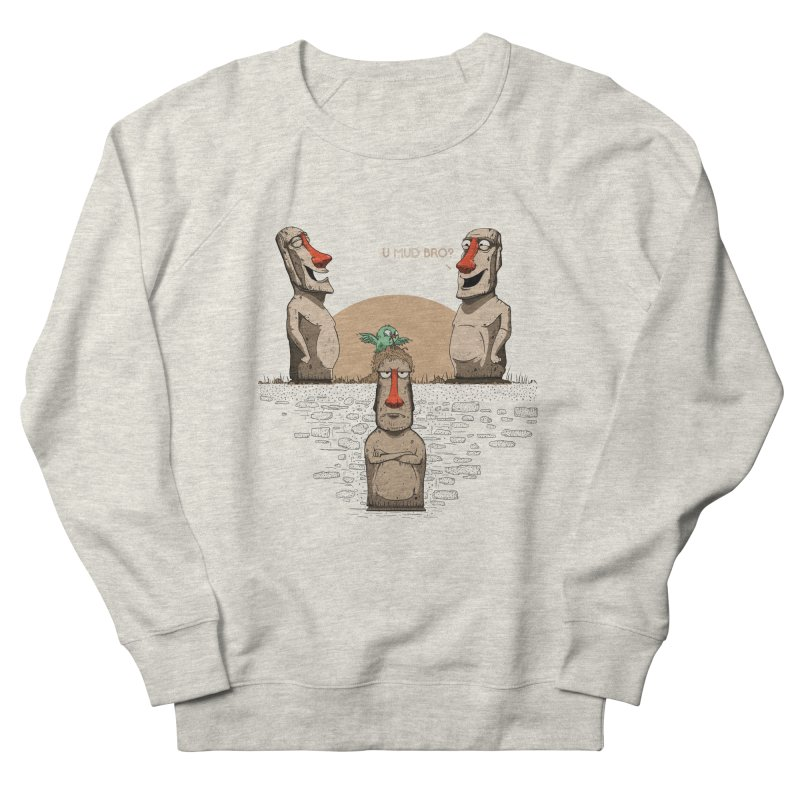 U mud bro? Men's French Terry Sweatshirt by Gabriel Mihai Artist Shop