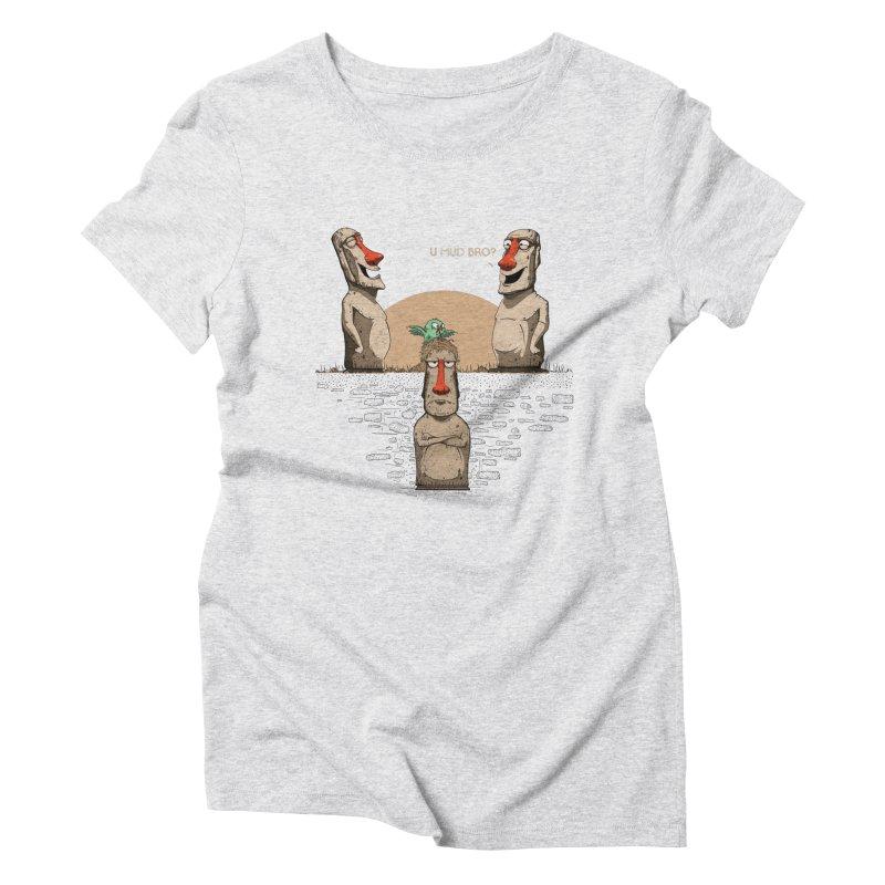U mud bro? Women's Triblend T-Shirt by Gabriel Mihai Artist Shop