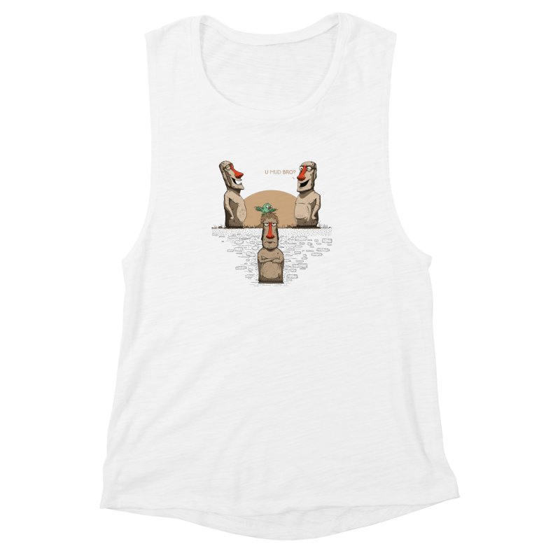 U mud bro? Women's Muscle Tank by Gabriel Mihai Artist Shop
