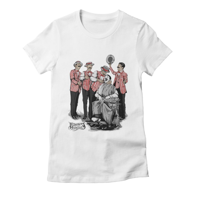 Barbershop Quartet Surgeons Women's Fitted T-Shirt by Gabriel Mihai Artist Shop