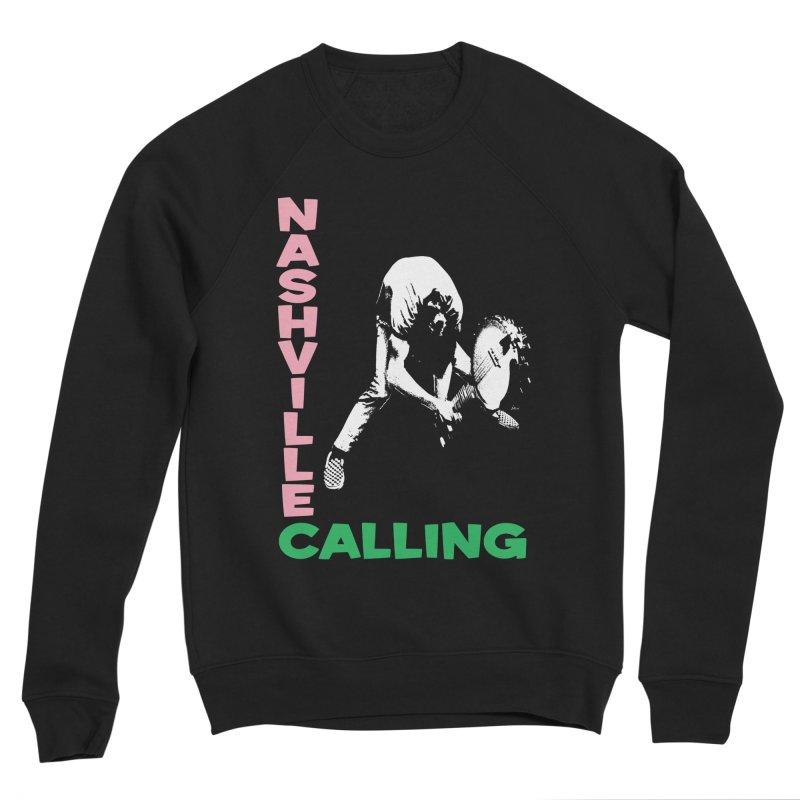 Nashville Calling Women's Sweatshirt by Snapcracklepop's Artist Shop