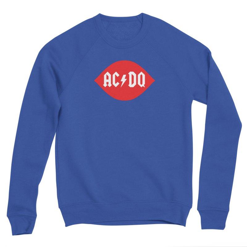 AC/DQ Women's Sweatshirt by Snapcracklepop's Artist Shop