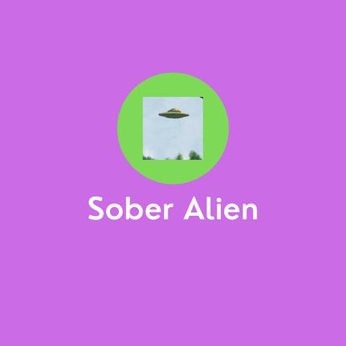 Sober-Alien