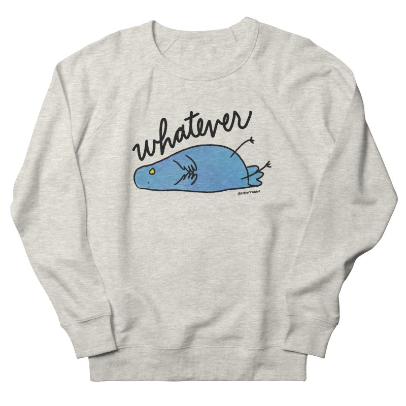 Whatever Brenda | Sweatshirts & Hoodies Women's Sweatshirt by Sober Rabbit