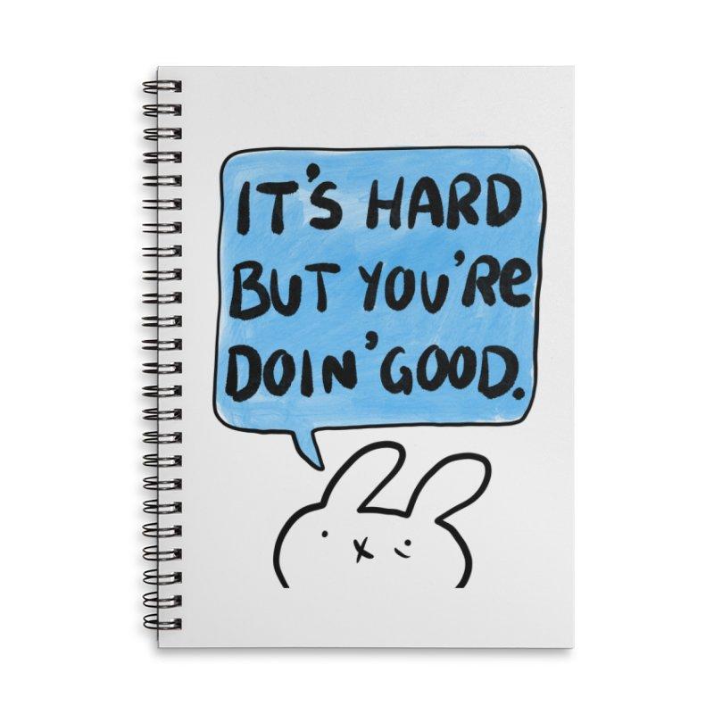 Doin Good   Notebooks & Journals Accessories Notebook by Sober Rabbit