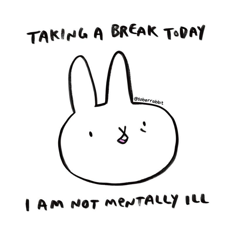 Taking a Break | Light Shirts Women's T-Shirt by Sober Rabbit