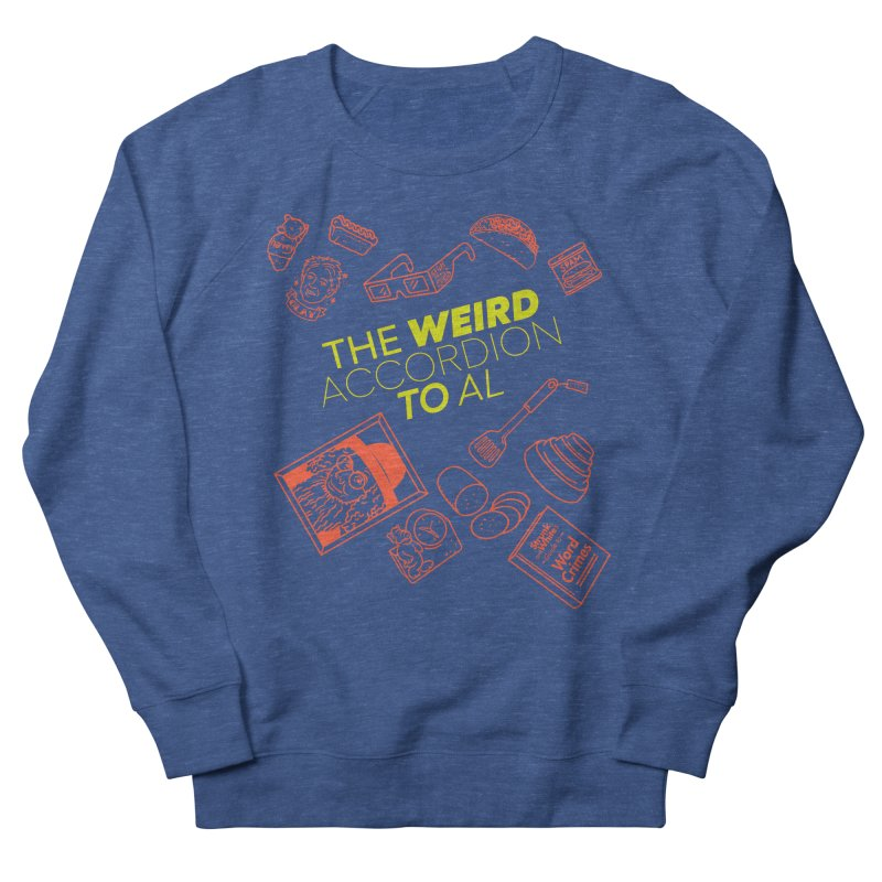 The Weird Accordion to Al Women's Sweatshirt by Sobreiro's Shop