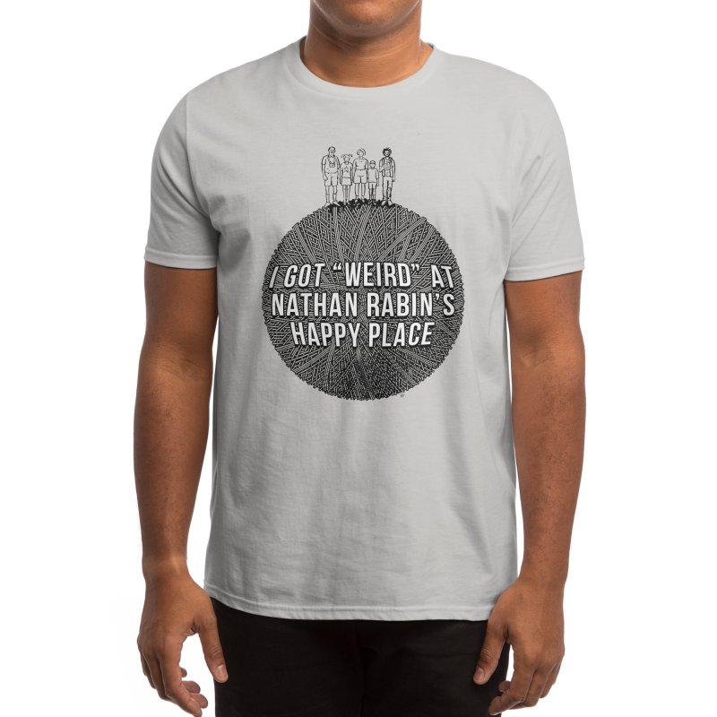 "I got ""Weird"" at Nathan Rabin's Happy Place Men's T-Shirt by Sobreiro's Shop"