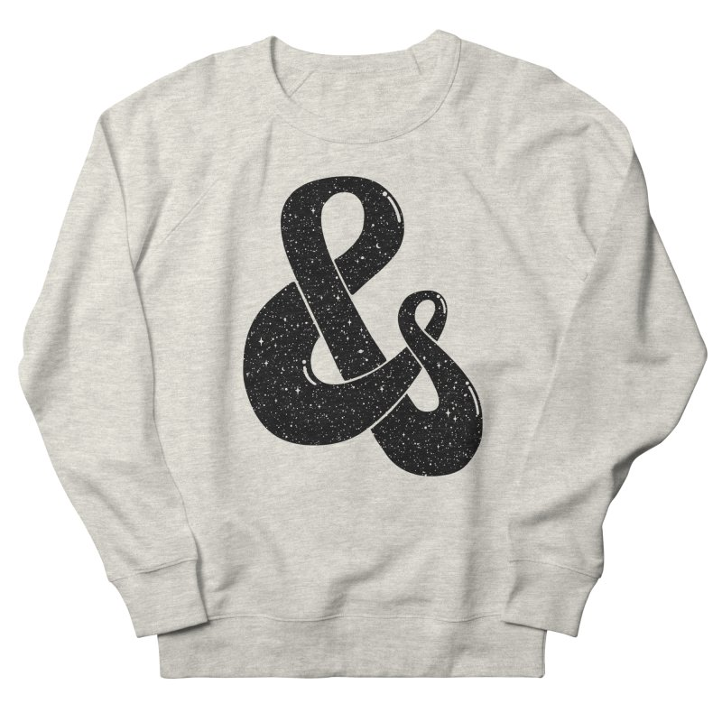 Ampersand Then Some Women's Sweatshirt by SocialFabrica Artist Shop