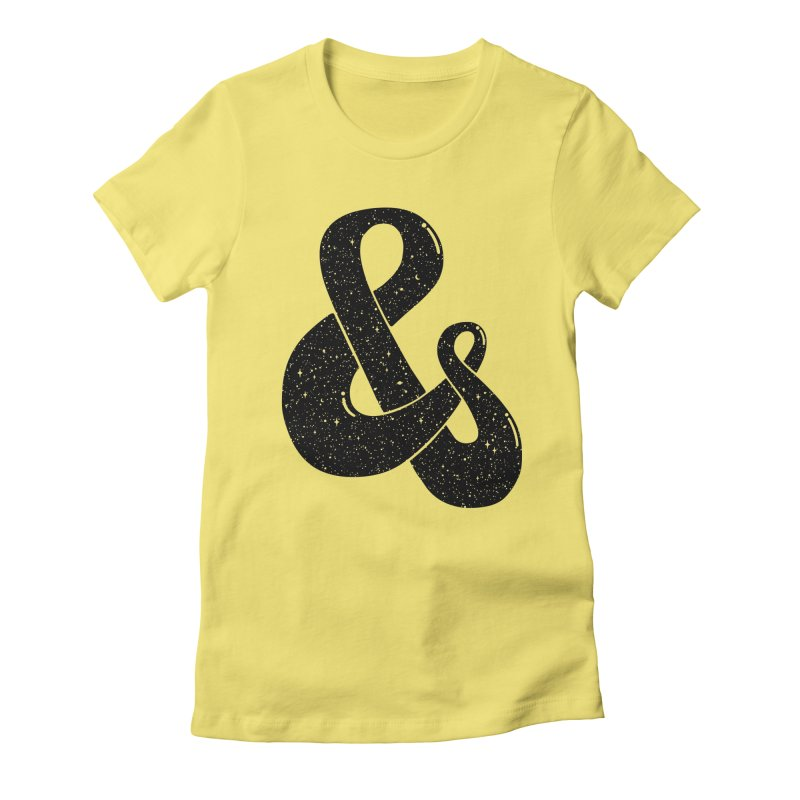 Ampersand Then Some Women's Fitted T-Shirt by SocialFabrica Artist Shop