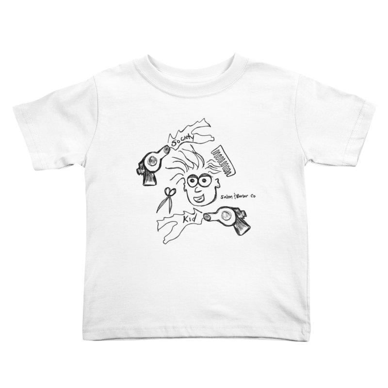 Society kid Kids Toddler T-Shirt by Society Salon & Barber Co.