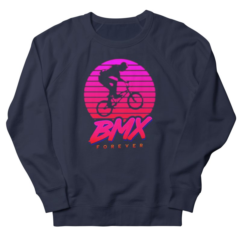 BMX forever Men's French Terry Sweatshirt by SOE