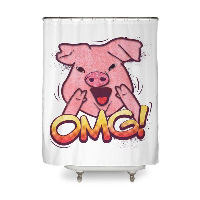 oh my god pig Home Shower Curtain by SOE